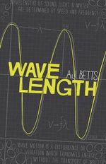 Wavelength - A. J. Betts