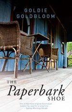 The Paperbark Shoe - Goldie Goldbloom