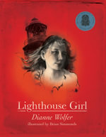 Lighthouse Girl - Dianne Wolfer