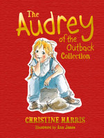The Audrey of the Outback Collection : Audrey - Christine Harris