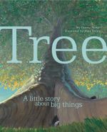 Tree : A Little Story About Big Things - Danny Parker