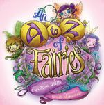 An A to Z of Fairies - Caroline Stills