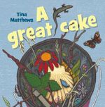 A Great Cake - Tina Matthews