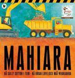 Mahiara (Roadworks Maori Version) - Sally Sutton