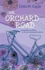 On Orchard Road - Elsbeth Edgar
