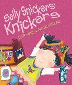 Sally Snickers' Knickers - Lynn Ward