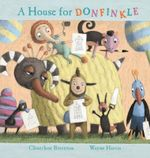 A House for Donfinkle - Choechoe Brereton