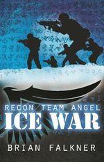 Ice War - Brian Falkner
