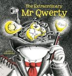 The Extraordinary Mr Qwerty - Karla Strambini