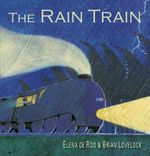 The Rain Train Board Book - Elena De Roo