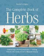 Complete Book of Herbs : For Australia And New Zealand - Reader's Digest Staff