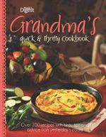 Grandma's Quick and Thrifty Cookbook - Reader's Digest
