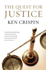 The Quest for Justice - Ken Crispin