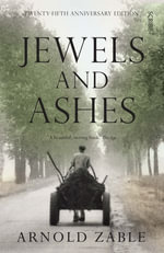 Jewels and Ashes - Arnold Zable