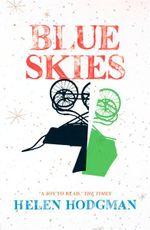 Blue Skies - Helen Hodgman
