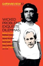 Wicked Problems, Exquisite Dilemmas : Griffith REVIEW