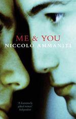 Me and You - Niccolo Ammaniti