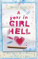 A Year In Girl Hell - Meredith Costain