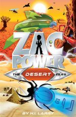 The Desert Files : Zac Power Special Files : Book 8 - H. I. Larry