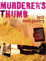 Murderer's Thumb - Beth Montgomery