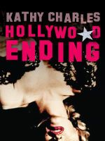 Hollywood Ending - Kathy Charles