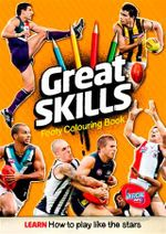 Great Skills Footy Colouring Book - Slattery Media Group