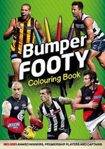 Bumper Footy Colouring Book : Includes Award Winners, Premiership Players and Captains - Callum Twomey