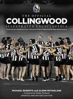 The Official Collingwood Illustrated Encyclopedia 2012 - Michael Roberts