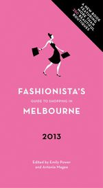Fashionista's Guide to Shopping in Melbourne - Emily Power