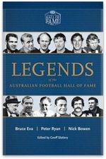 Legends of the Australian Football Hall of Fame - Peter Ryan Bruce Eva