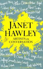 Janet Hawley : Artists in Conversation - Janet Hawley