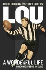 Lou : A Wonderful Life - Lou Richards