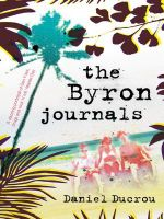 The Byron Journals - Daniel Ducrou