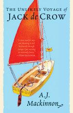 The Unlikely Voyage of Jack de Crow - A. J. Mackinnon