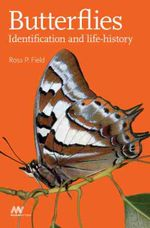 Butterflies : Identification and Life-history - Ross Field
