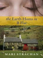 The Earth Hums in B Flat - Mari Strachan