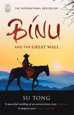 Binu and the Great Wall - Su Tong