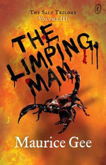 The Limping Man : The Salt Trilogy Volume III - Maurice Gee