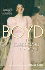 The Cardboard Crown - Martin Boyd