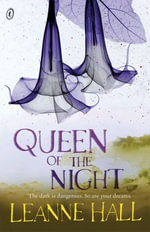 Queen of the Night - Leanne Hall