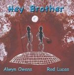 Hey Brother : YALGA-BINDI INSTITUTE - Alwyn Owens