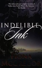 Indelible Ink - Fiona McGregor