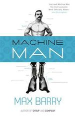 Machine Man - Max Barry