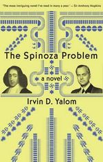 The Spinoza Problem : a novel The - Irvin D. Yalom
