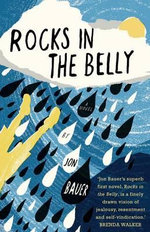Rocks in the Belly - Jon Bauer