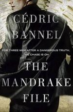 The Mandrake File : A Novel - Cedric Bannel
