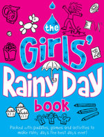 The Girls' Rainy Day Book - Michael O'Mara
