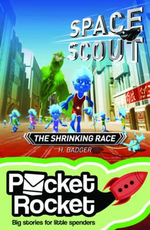 Space Scout : The Shrinking Race : Pocket Rocket Series - H. Badger