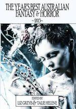 Year's Best Australian Fantasy and Horror 2013 - Liz Grzyb