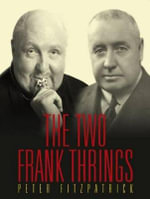 The Two Frank Thrings - Peter Fitzpatrick